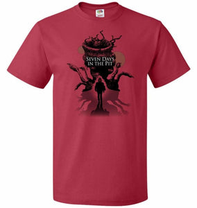 7 Days In The Pit Unisex T-Shirt - True Red / S - T-Shirt