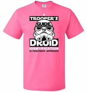 A Troopers GuideTo Droid Identification Unisex T-Shirt - Neon Pink / S - T-Shirt
