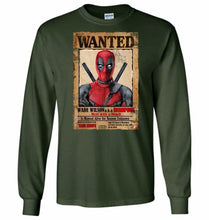 Load image into Gallery viewer, Deadpool Wanted Poster Unisex Long Sleeve T-Shirt - Forest Green / S - T-Shirt