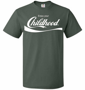 Enjoy Your Childhood Unisex T-Shirt - Forest Green / S - T-Shirt