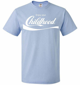 Enjoy Your Childhood Unisex T-Shirt - Light Blue / S - T-Shirt