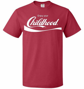 Enjoy Your Childhood Unisex T-Shirt - True Red / S - T-Shirt