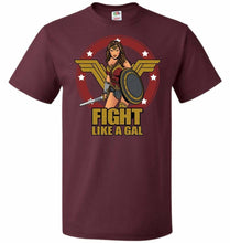 Load image into Gallery viewer, Fight Like A Gal Unisex T-Shirt - Maroon / S - T-Shirt