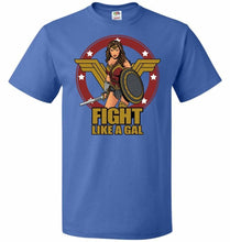 Load image into Gallery viewer, Fight Like A Gal Unisex T-Shirt - Royal / S - T-Shirt