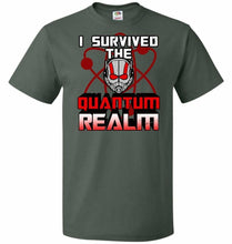 Load image into Gallery viewer, I Survived The Quantum Realm Unisex T-Shirt - Forest Green / S - T-Shirt