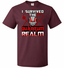 Load image into Gallery viewer, I Survived The Quantum Realm Unisex T-Shirt - Maroon / S - T-Shirt