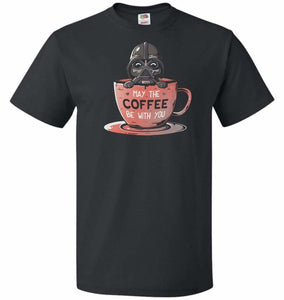 May Be The Coffee You Unisex T-Shirt - Black / S - T-Shirt