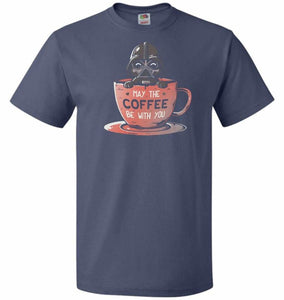 May Be The Coffee You Unisex T-Shirt - Denim / S - T-Shirt