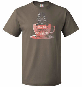 May Be The Coffee You Unisex T-Shirt - Safari / S - T-Shirt