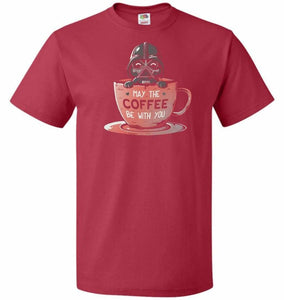 May Be The Coffee You Unisex T-Shirt - True Red / S - T-Shirt