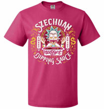 Load image into Gallery viewer, Rick And Morty Szechuan Nugget Dipping Sauce Unisex T-Shirt - Cyber Pink / S - T-Shirt