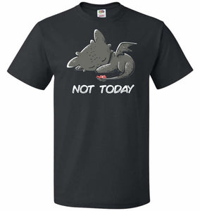 Toothless Not Today Unisex T-Shirt - Black / S - T-Shirt