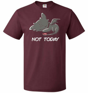 Toothless Not Today Unisex T-Shirt - Maroon / S - T-Shirt