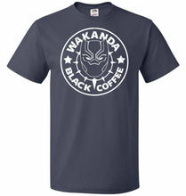 Load image into Gallery viewer, Wakanda Black Coffee Unisex T-Shirt - J Navy / S - T-Shirt