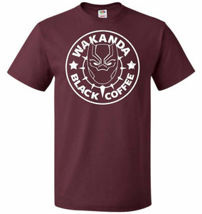 Wakanda Black Coffee Unisex T-Shirt - Maroon / S - T-Shirt