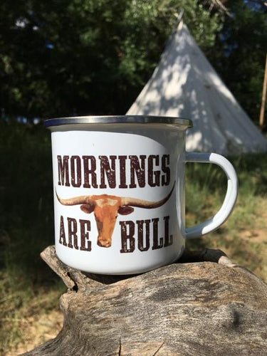 Mornings Are Bull Tin Mug