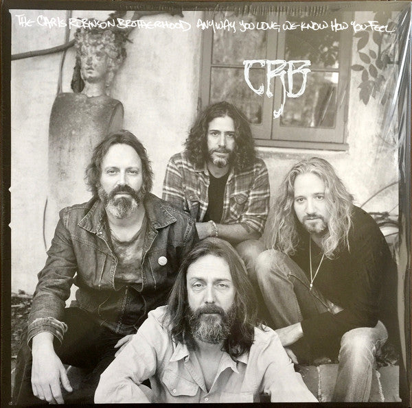 Chris Robinson Brotherhood - Anyway You Love We Know How You Feel