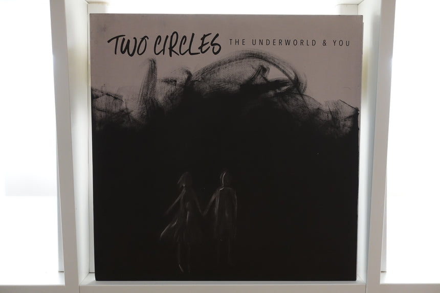 Two Circles - The Underworld & You