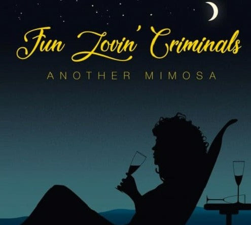 Fun Lovin' Criminals - Another Mimosa