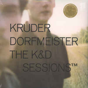 Kruder & Dorfmeister - The K&D Sessions (20th Anniversary)