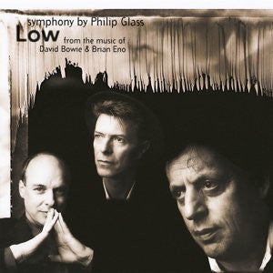 David Bowie/Brian Eno/Philip Glass - Low Symphony