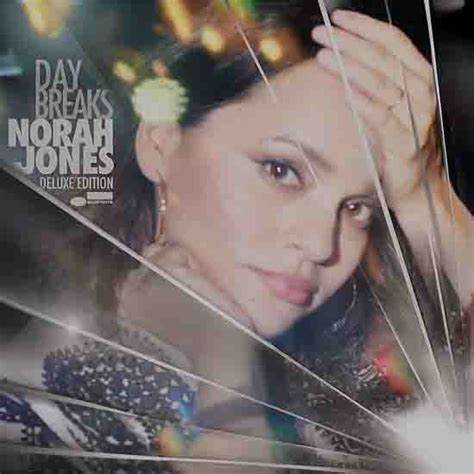 Norah Jones - Day Breaks (deluxe 2 disc version)