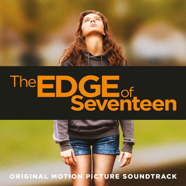 O.S.T. - The Edge of Seventeen