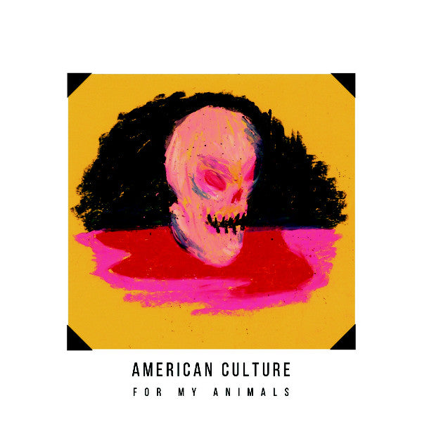 "American Culture For My Animals 1x 12"" LP 2021"