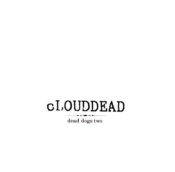 cLOUDEAD - Dead Dogs Two
