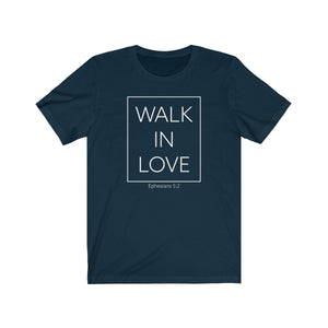 Walk In Love ll Tee (Multiple Colors) - GOD FIRST ATTIRE