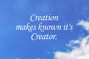 Creation Makes Known It's Creator - Art Print - GOD FIRST ATTIRE