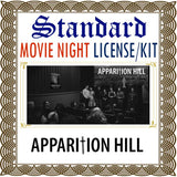 Apparition Hill Movie Night License Kit - Standard