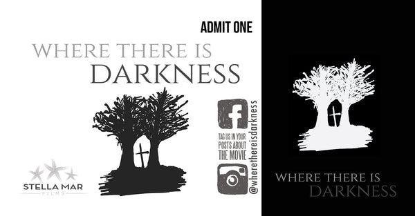 Where There Is Darkness Movie Ticket - Toronto February 27, 2019 (Youth)
