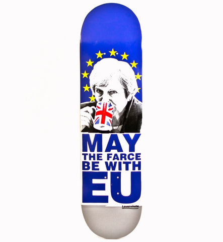 "Lovenskate May the Farce be with EU 8.5"" Skateboard Deck"