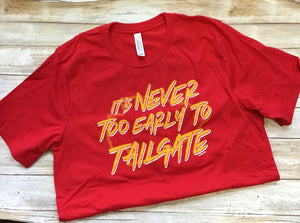 Never Too Early to Tailgate Graphic Tee