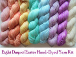 EIGHT DAYS OF EASTER Mini Skein Kit - Preorder