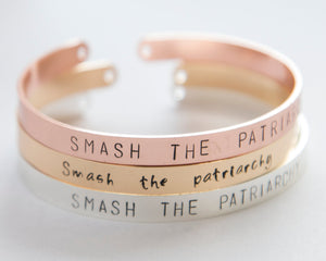 Smash The Patriarchy bracelet, hand stamped cuff, silver/gold feminist inspirational jewelry
