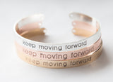 Keep Moving Forward Bracelet, Inspirational Motivation Message Bracelet Cuff Gift Inspirational