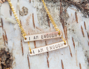 I Am Enough necklace, hand stamped golden bar necklace, feminist inspirational jewelry