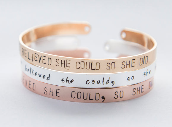 She Believed She Could so She Did bracelet, hand stamped cuff silver/gold feminist, inspirational