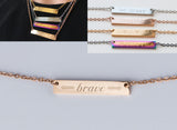 Be Brave Bar Necklace Personalized Gift Motivational Necklace Rose Gold Graduation Bar Necklace