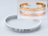 One Day at a Time Bracelet Motivational Message Bracelet Cuff Gift Supportive Message
