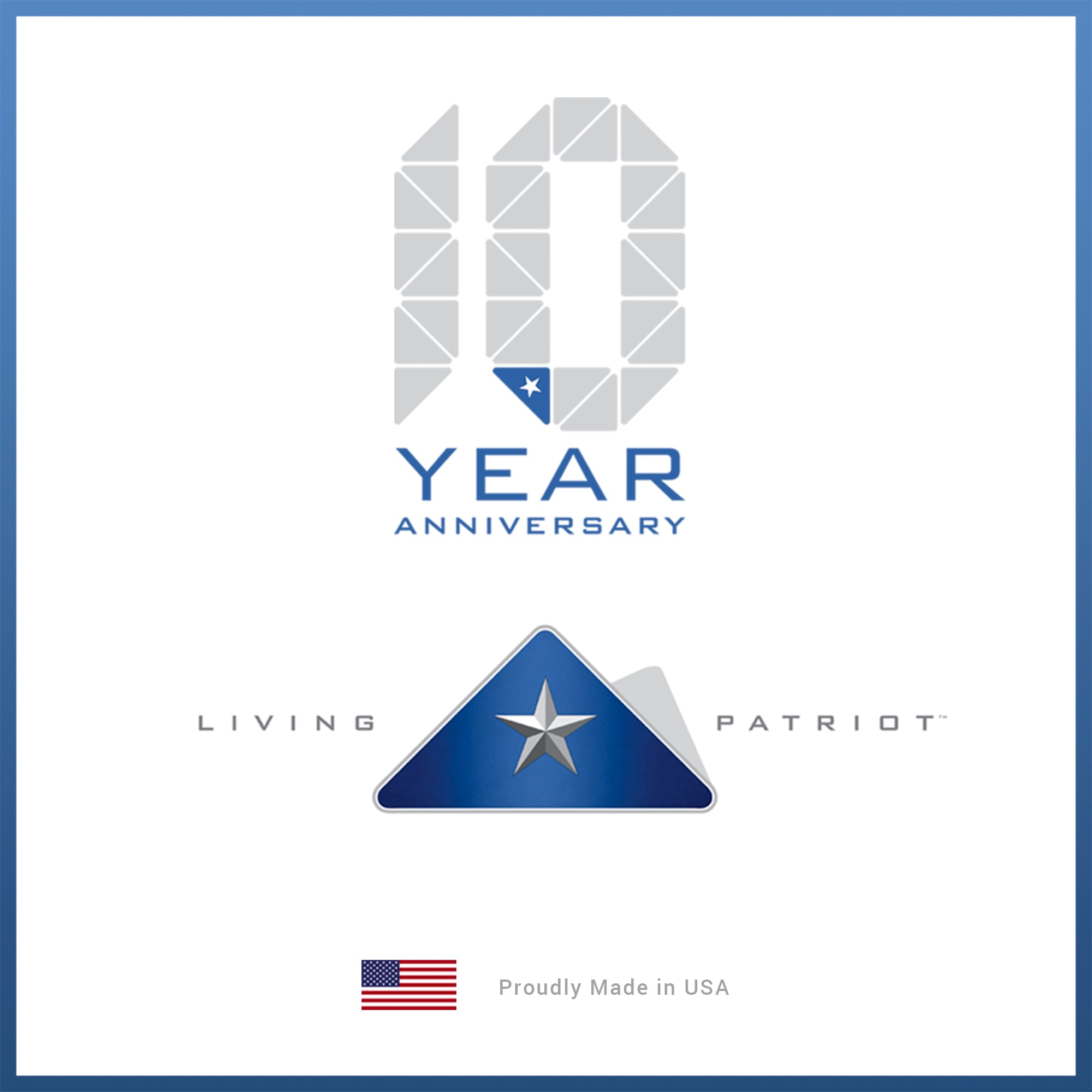 10 Years | Living Patriot