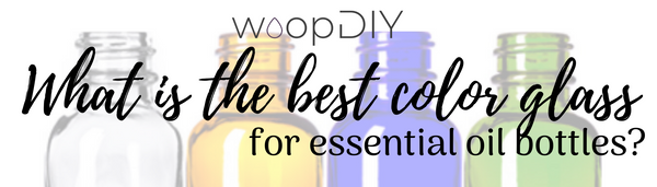 What is the best color bottle for essential oils?