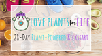 LPFL 28-Day Plant-Powered Kickstart - Online Program