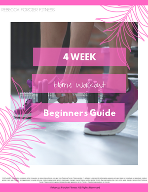 4 WEEK BEGINNER *AT-HOME* WORKOUT GUIDE