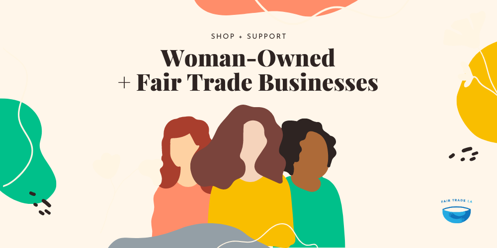 Woman-Owned Fair Trade Businesses