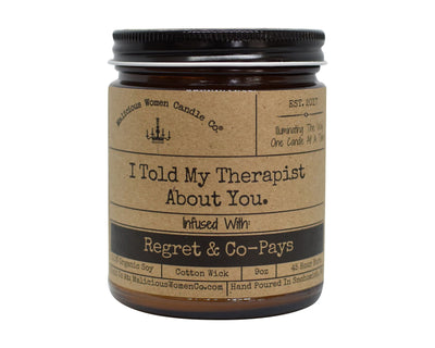 I Told My Therapist About You - Candle