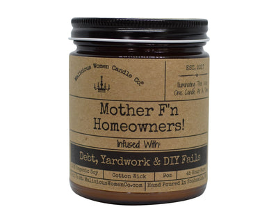 Mother F'n Homeowners - Candle