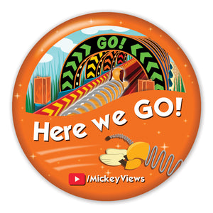 'Here we GO!' Large Parks Button